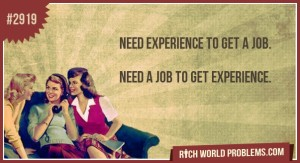 Need experience to get experience